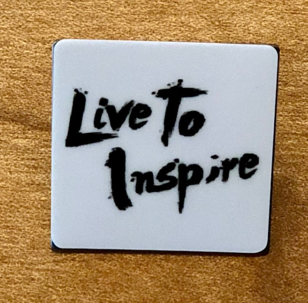 Live to Inspire Pin